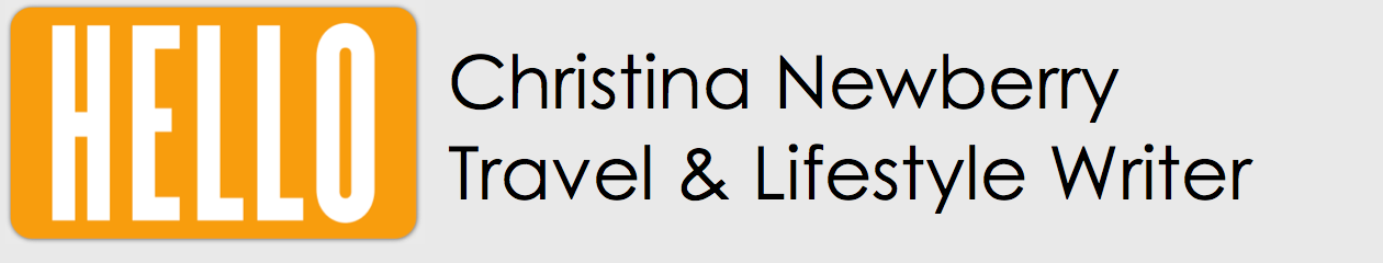 Christina Newberry: Travel & Lifestyle Writer